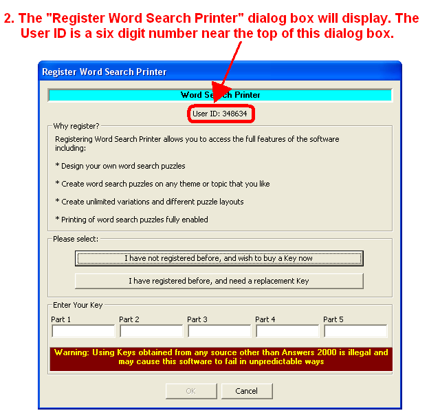 "2. The ""Register Word Search Printer"" dialog box will display. The User ID is a six digit number near the top of this dialog box."